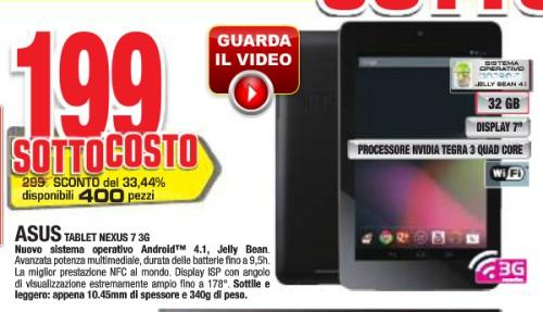 Offerta bomba con prezzo sottocosto da parte di Comet sul Nexus 7 32 Gb e modulo 3G venduto la prezzo di soli 199 euro e 400 pezzi disponibili