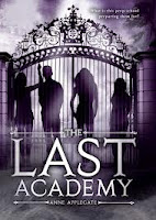 book cover of The Last Academy by Anne Applegate