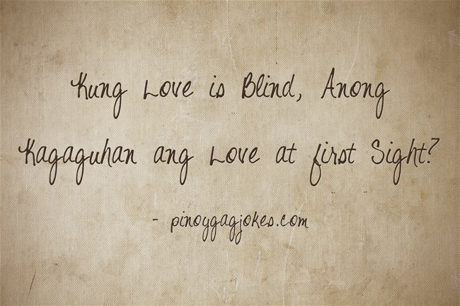 pinoy funny love qoutes about  love is blind