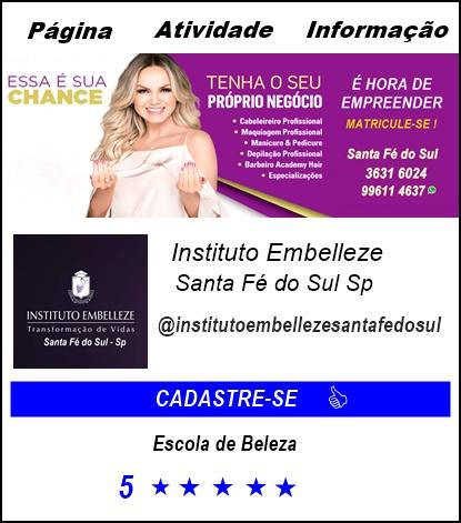 INSTITUTO EMBELLEZE SANTA FÉ DO SUL