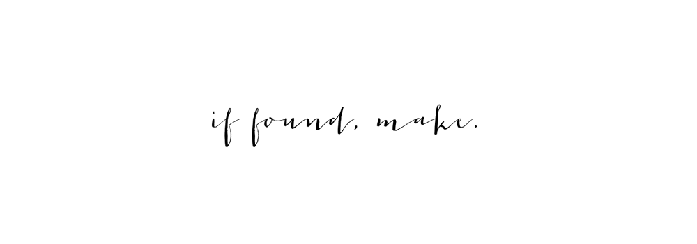 if found, make.