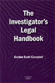 The Investigator&#39;s Legal Handbook