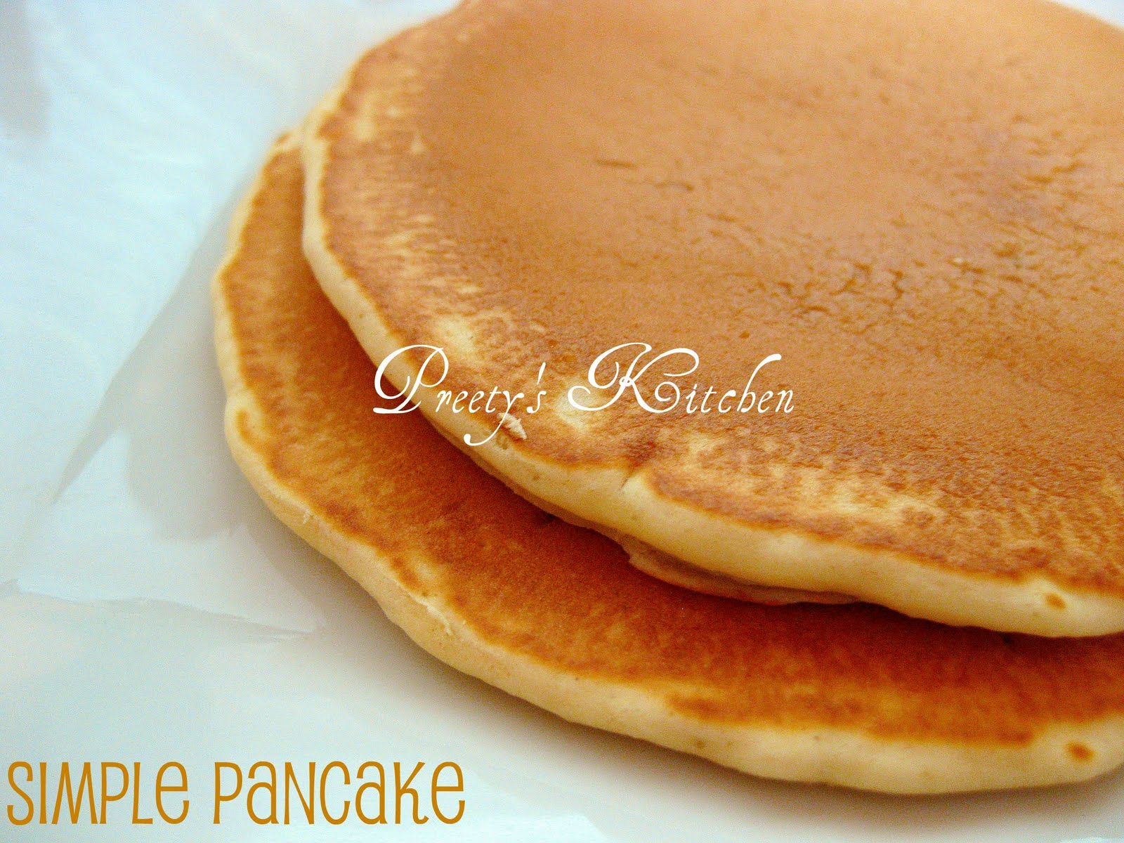 Preetys kitchen simple pancake recipe ccuart Gallery