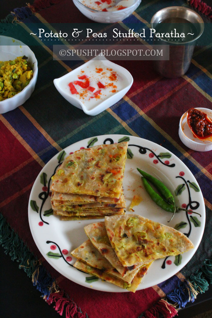 Spusht | Potato and Peas Stuffed Paratha