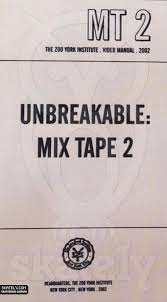 ZOO YORK - Unbreakable: Mix Tape 2