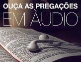 Canal de áudio: Culto da Igreja