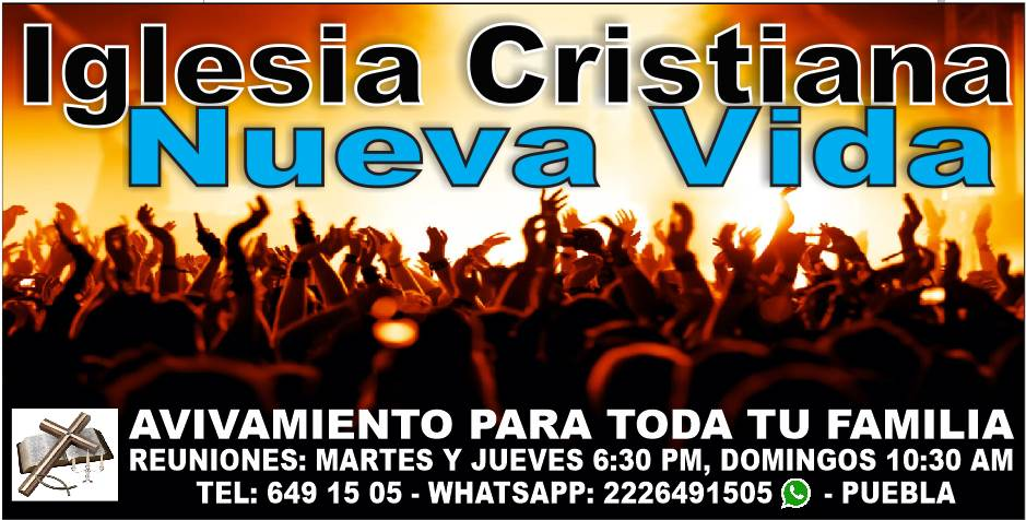 Iglesia Cristiana Nueva Vida Puebla
