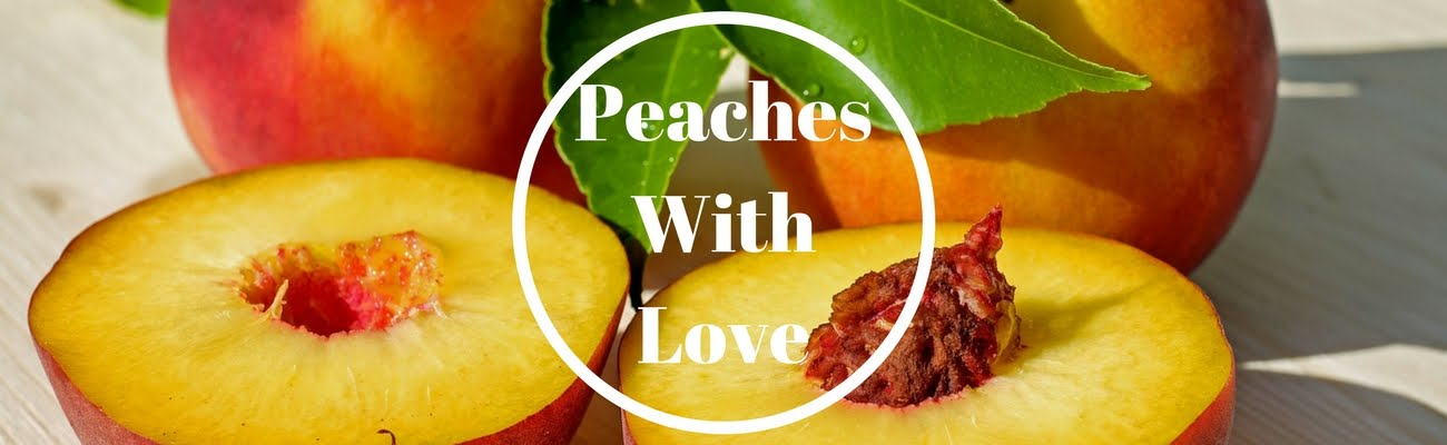 Peaches With Love