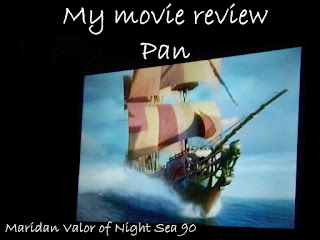 My movie review of Pan; This is my opinion of the movie Pan. Maridan Valor of Night Sea 90