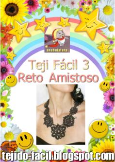 Nuevo Reto Amistoso: TejiFácil 3 !!!