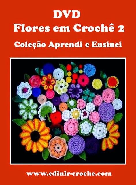 dvd flores em croche 5 volumes com Edinir-Croche com frete gratis para todo o Brasil na loja curso de croche