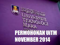 Permohonan UiTM November 2014 Sesi 2 Lepasan SPM