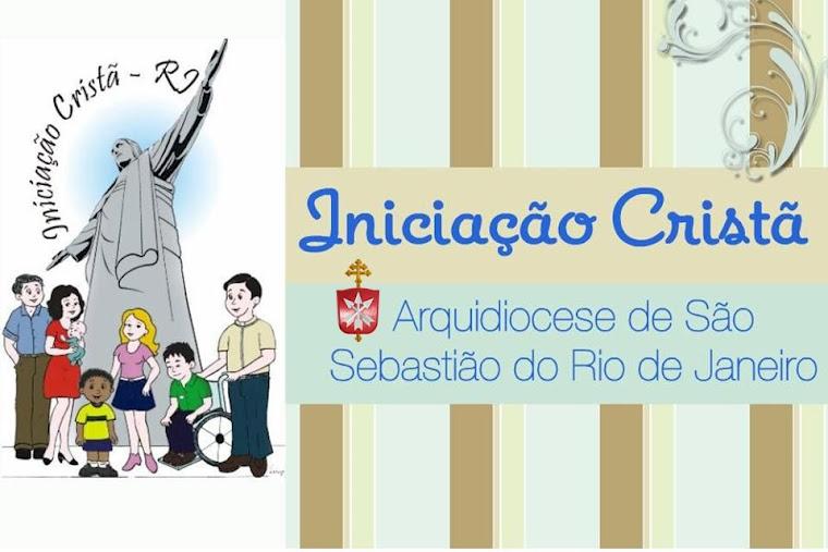 Iniciação Cristã - Rio de Janeiro