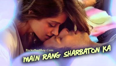 Main Rang Sharbaton Ka Lyrics Atif Aslam | Phata Poster Nikla Hero