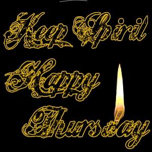 Happy Thursday Keep Spirit