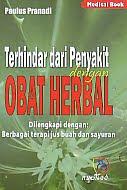 AJIBAYUSTORE  Judul Buku : Terhindar dari Penyakit dengan Obat Herbal - Dilengkapi dengan: Berbagai terapi jus buah dan sayuran Pengarang : Paulus Pranadi   Penerbit : Nuha Medika