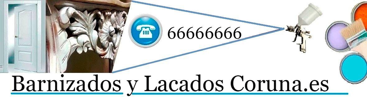 BARNIZADOS | LACADOS | RESTAURACION MUEBLES CORUÑA