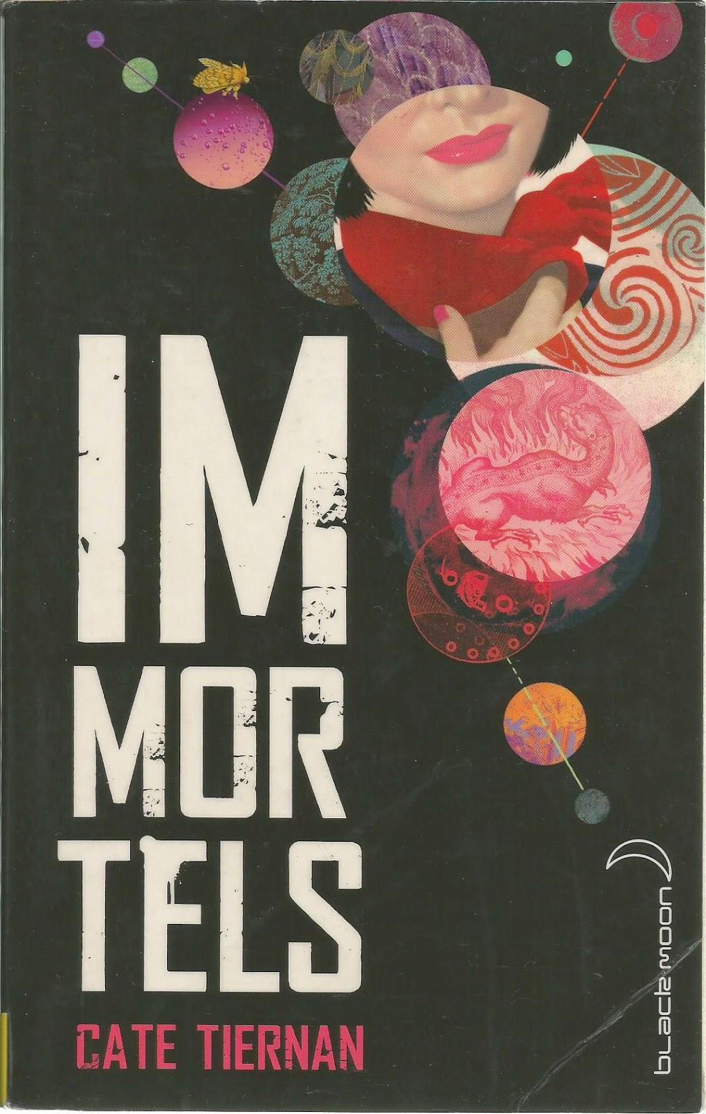 Immortels Cate Tiernan Les Mondes de Cassandre