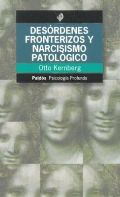 Desórdones Fronterizos y Narcisismo Patalógicos