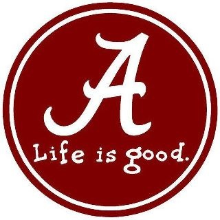 Livin Life Lovin Life I Love Alabama Football