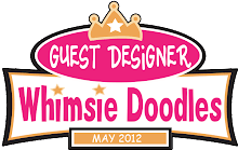 Whimsie Doodles Guest Designer!
