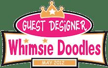 Past Whimsie Doodles Guest Designer!