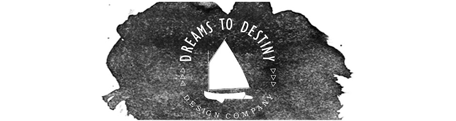 Dreams to Destiny Design Co.