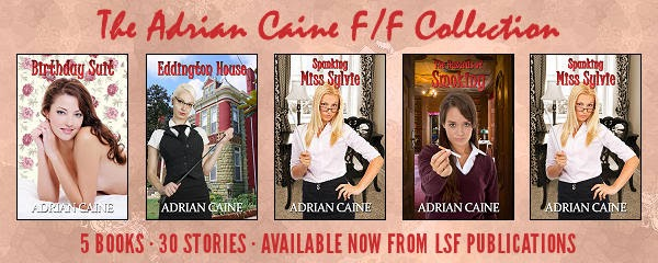 The Adrian Caine F/F Collection