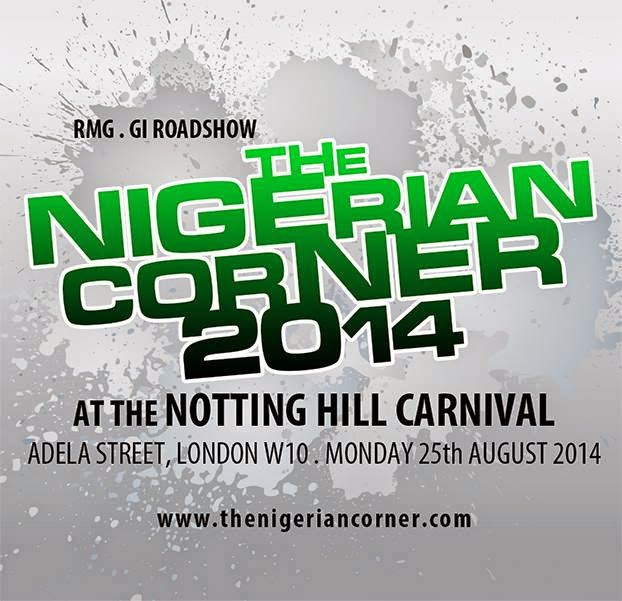 DJ ABASS to host THE NIGERIAN CORNER at The Notting Hill Carnival 2014 (Mon/25/Aug)