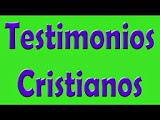 Escucha y descarga Testimonios Cristianos