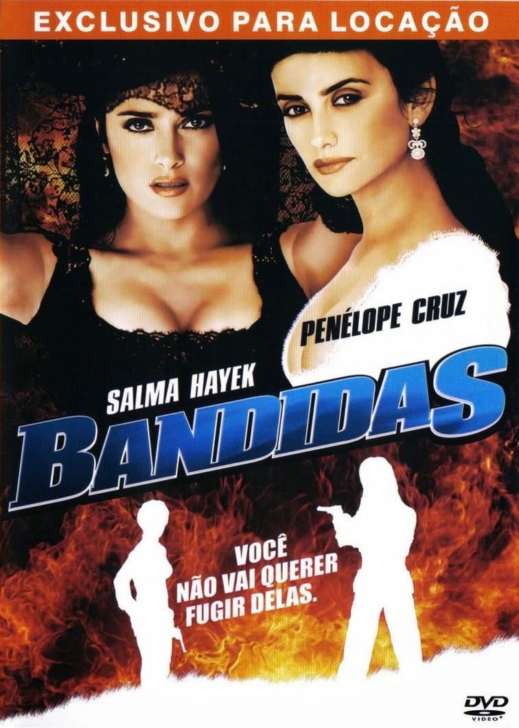 Bandidas – Dublado (2006)
