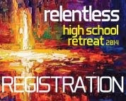 high school retreat ONLINE registration