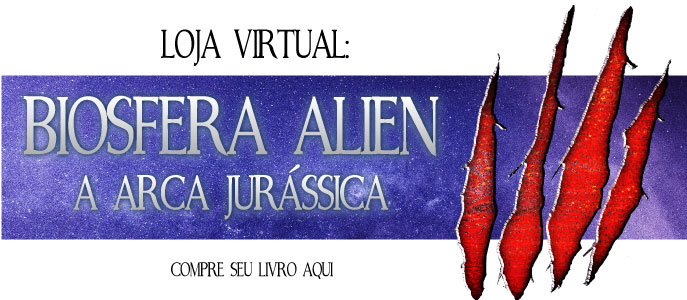 Biosfera Alien - A Arca jurássica