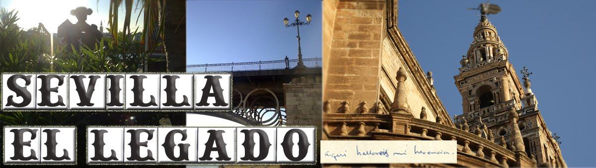 Sevilla, el legado