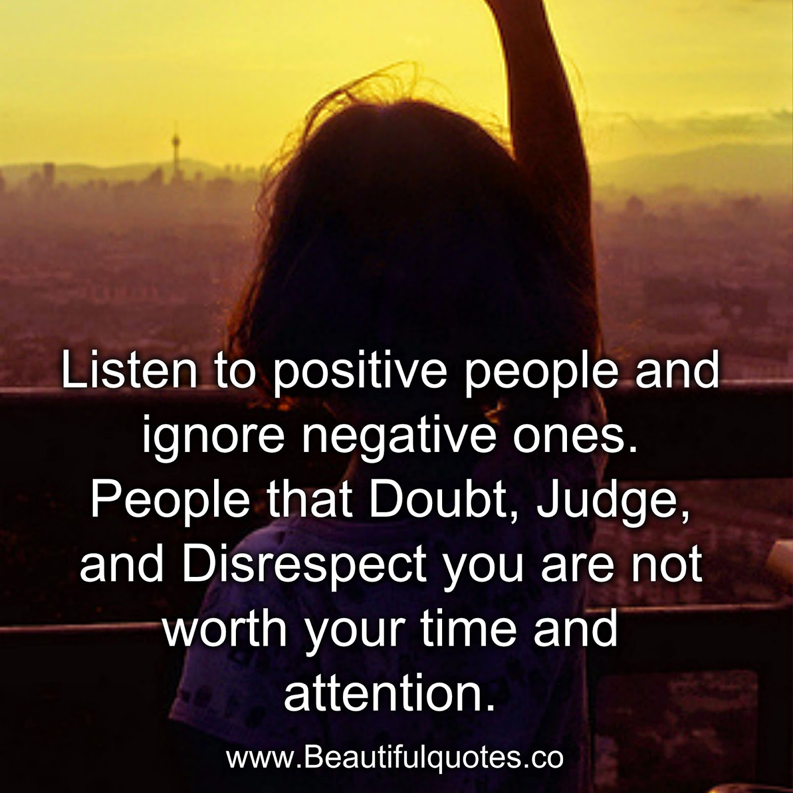 Positive People Quotes Beautiful Quotes People Who Always Doubt Judge & Disrespect You