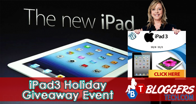 Bloggers Tech iPad3 Holiday Giveaway Event