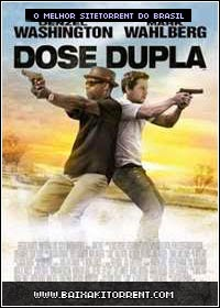 Capa Baixar Filme Dose Dupla Dublado (2 Guns)   Torrent Baixaki Download