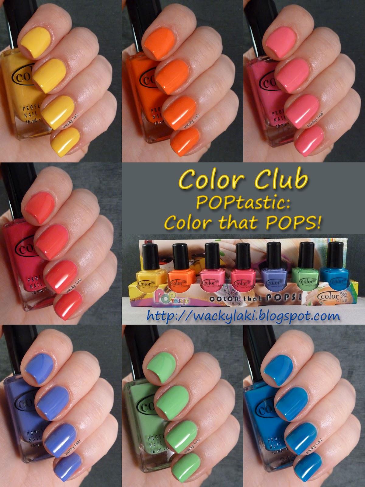 Wacky Laki: Color Club POPtastic: Color that POPS!