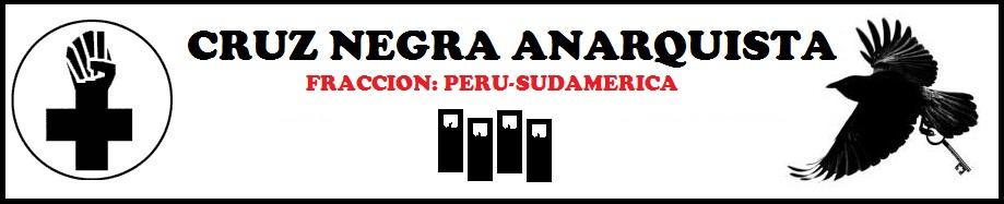 CRUZ NEGRA ANARQUISTA: PERU