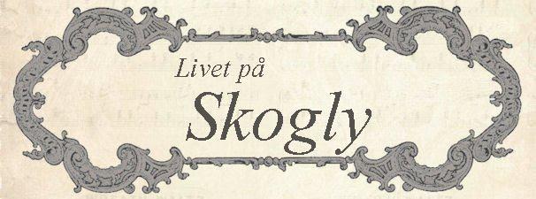 Livet på Skogly