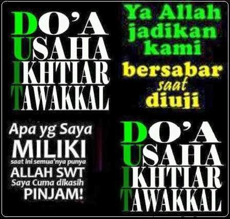 DUIT : Do'a, Usaha, Ikhtiar dan Tawakal