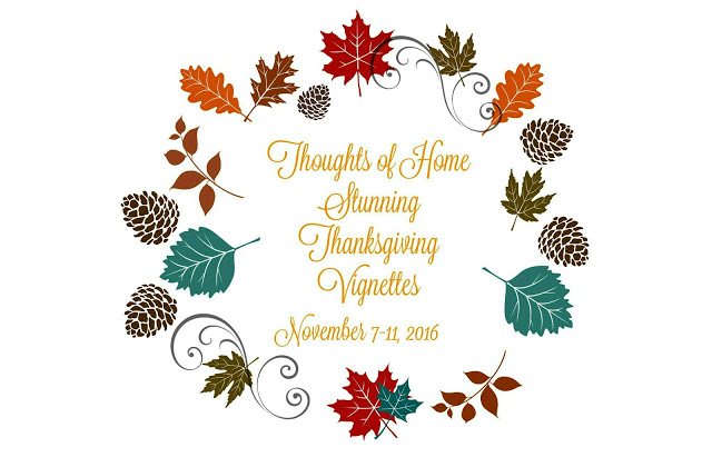 Thoughts of Home Thanksgiving Vignette Tour