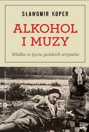 http://lubimyczytac.pl/ksiazka/194994/alkohol-i-muzy-wodka-w-zyciu-polskich-artystow