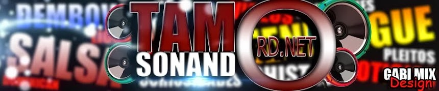 TamoSonandoRD.net