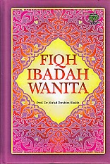 toko buku rahma: buku FIQH IBADAH WANITA, pengarang suad ibrahim shalih, penerbit amzah