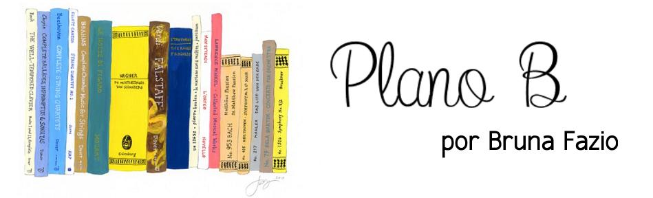 Plano B por Bruna Fazio