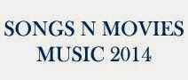 Songs N Movies Music 2014