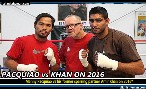Manny Pacquiao vs his former sparring partner Amir Khan on 2016?