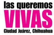 Alto a las agresiones contra las mujeres de Ciudad Juarez