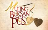Muling Buksan Ang Puso August 8, 2013